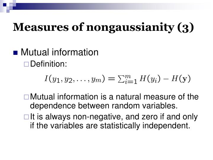 Measures of nongaussianity (3)