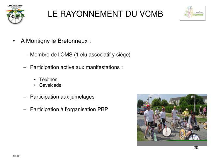 LE RAYONNEMENT DU VCMB