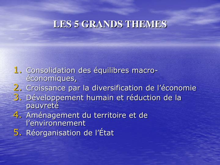 LES 5 GRANDS THEMES