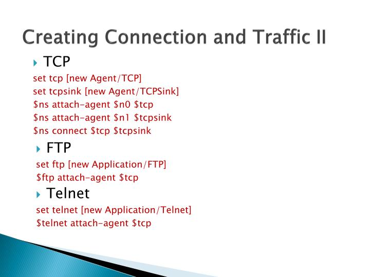 Creating Connection and Traffic II
