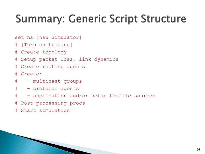 Summary: Generic Script Structure