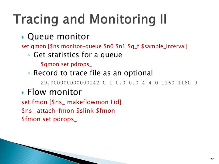 Tracing and Monitoring II