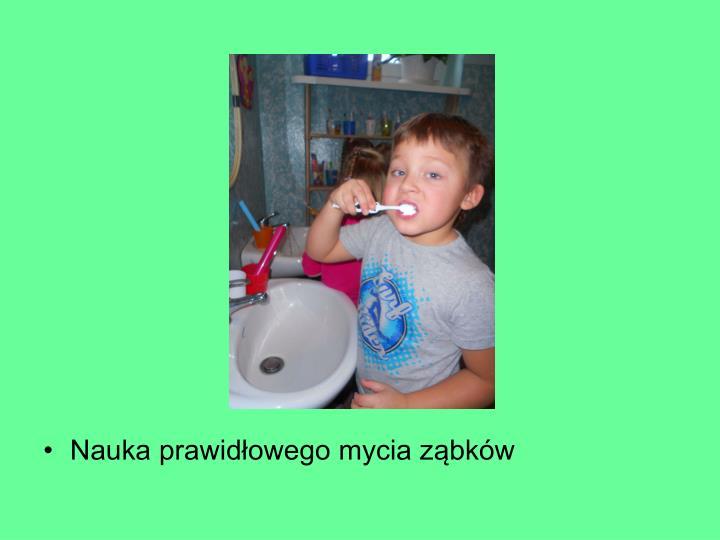 Nauka prawidłowego mycia ząbków