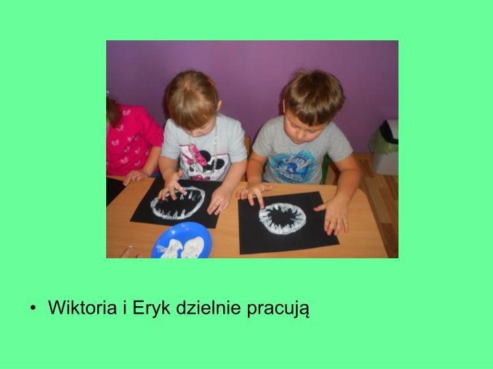 Wiktoria i Eryk dzielnie pracują