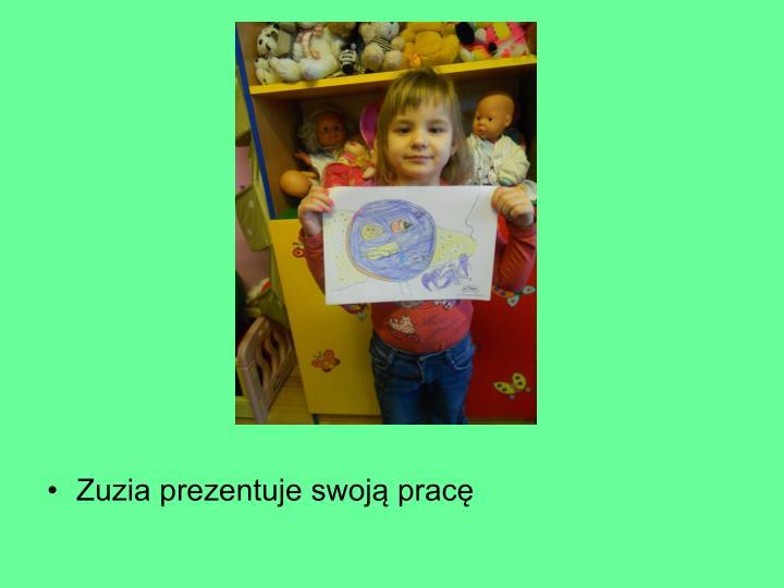 Zuzia prezentuje swoją pracę