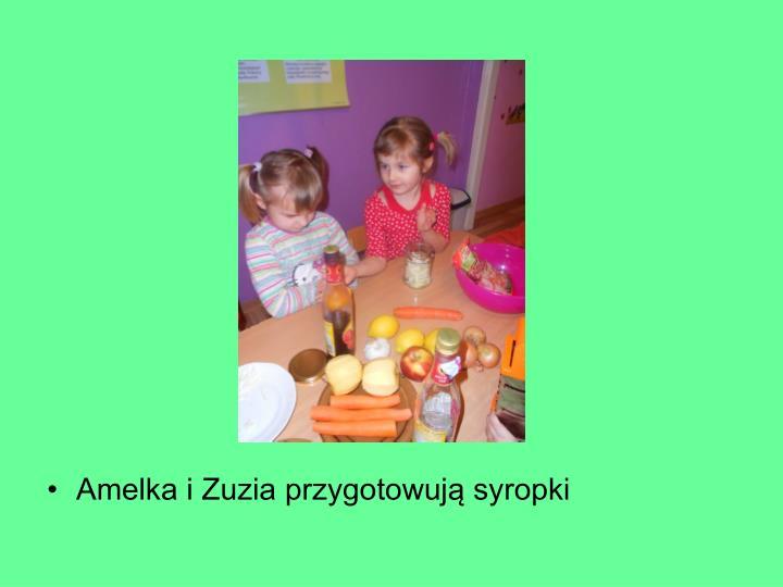 Amelka i Zuzia przygotowują syropki