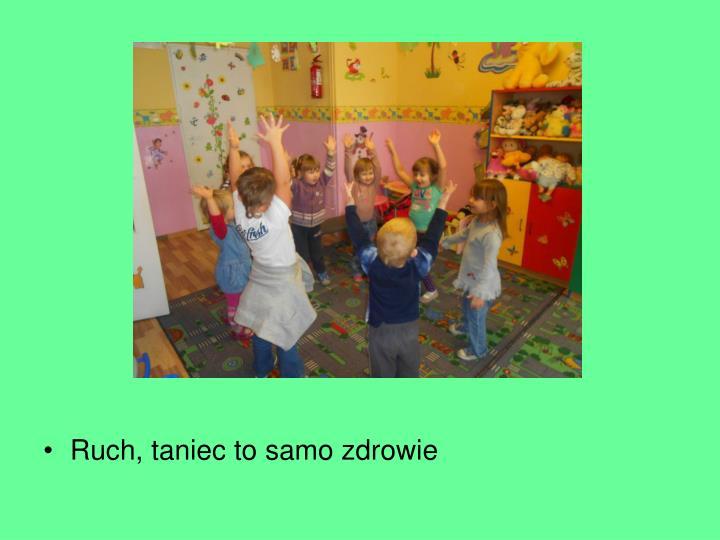 Ruch, taniec to samo zdrowie
