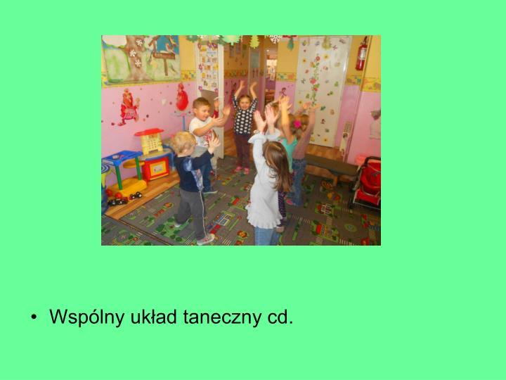 Wspólny układ taneczny cd.