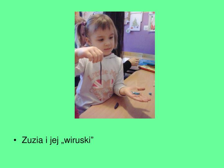 "Zuzia i jej ""wiruski"""