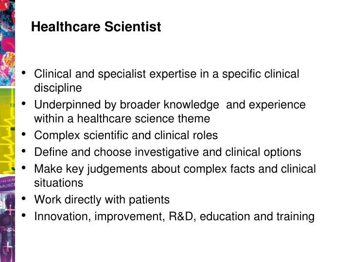 Healthcare Scientist