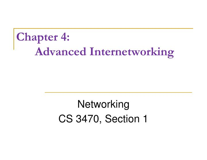 Chapter 4 advanced internetworking
