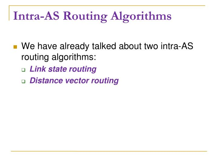 Intra-AS Routing Algorithms