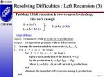 resolving difficulties left recursion 3