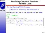 resolving grammar problems another look