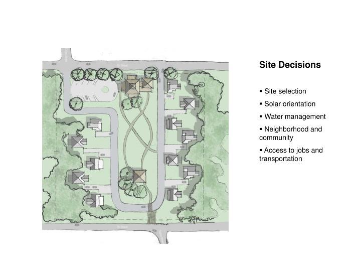 Site Decisions