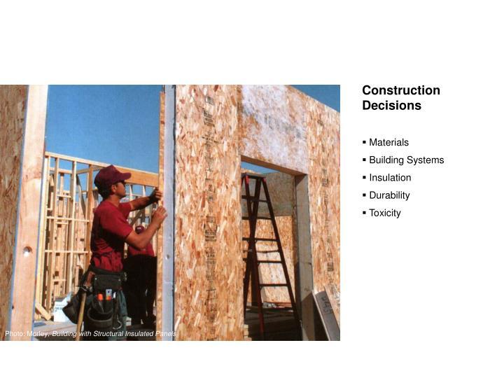 Construction Decisions