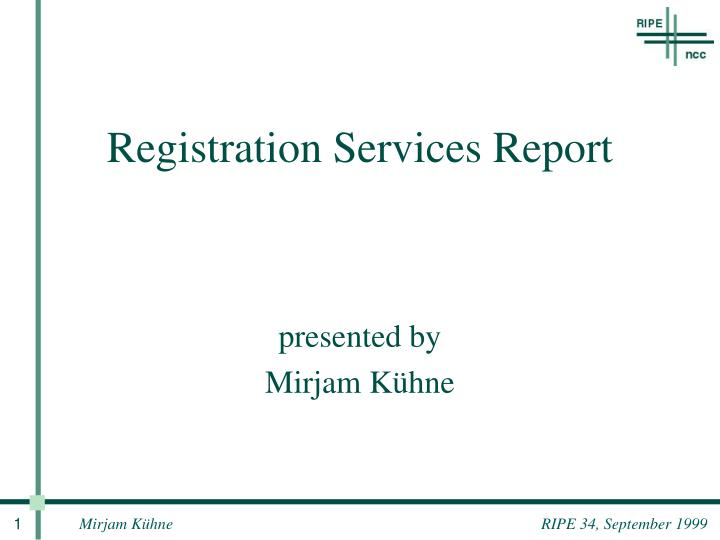Registration services report