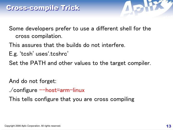 Cross-compile Trick