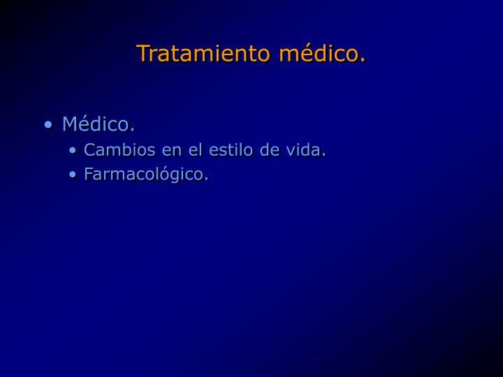 Tratamiento médico.