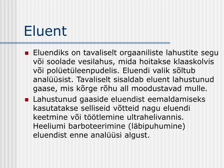 Eluent