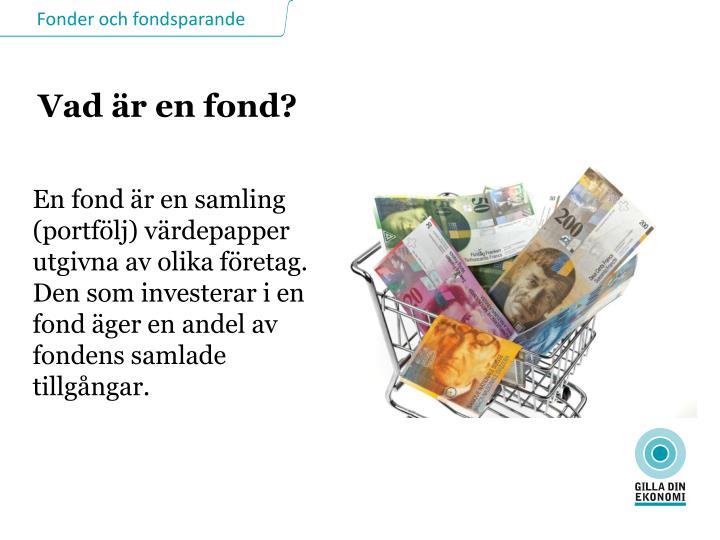 Vad är en fond?