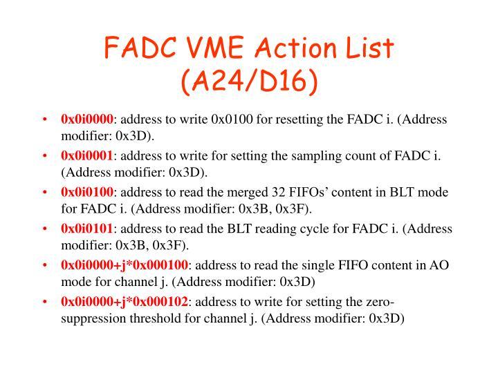 FADC VME Action List (A24/D16)