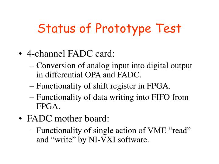 Status of prototype test
