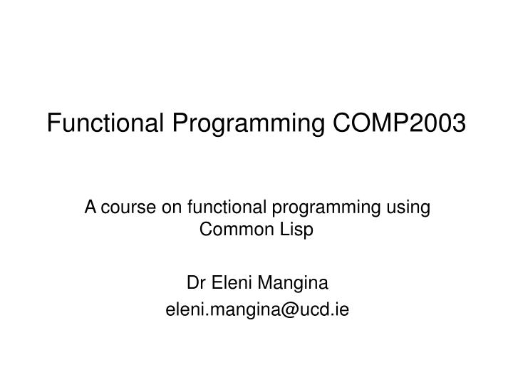 Functional programming comp2003