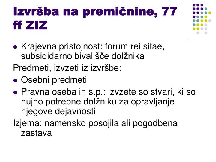 Izvršba na premičnine, 77 ff ZIZ