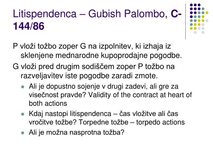 Litispendenca – Gubish Palombo,