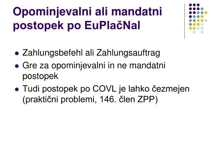 Opominjevalni ali mandatni postopek po EuPlačNal