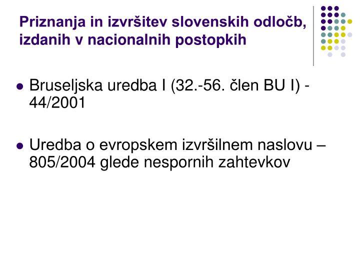 Priznanja in izvršitev slovenskih odločb, izdanih v nacionalnih postopkih
