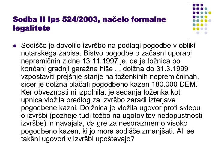 Sodba II Ips 524/2003, načelo formalne legalitete