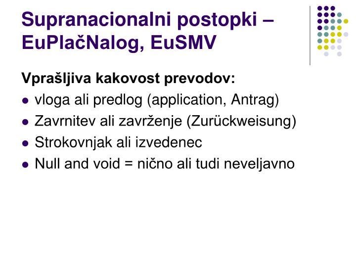 Supranacionalni postopki – EuPlačNalog, EuSMV