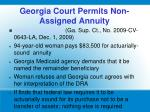 georgia court permits non assigned annuity