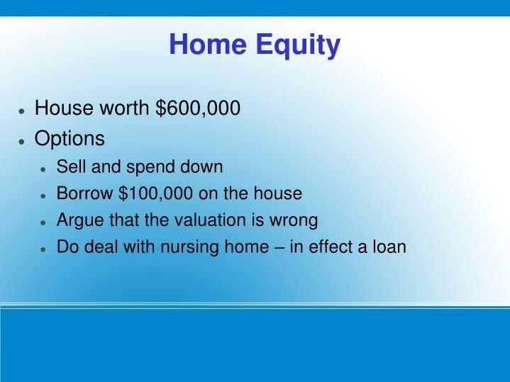 House worth $600,000
