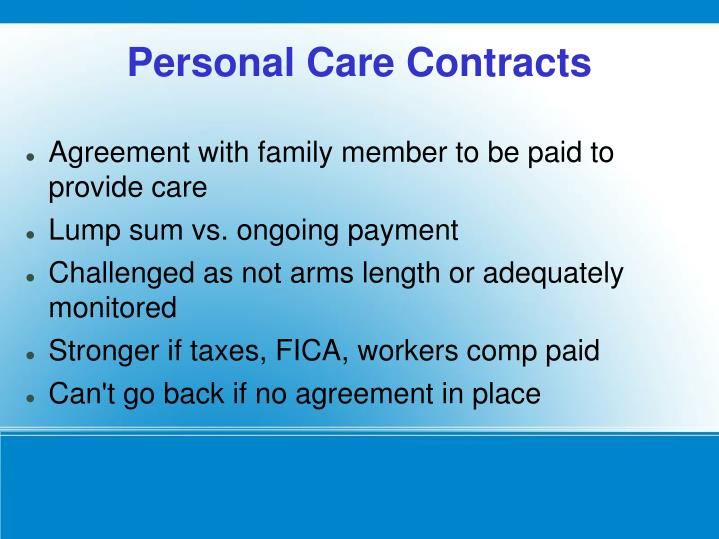 Agreement with family member to be paid to provide care
