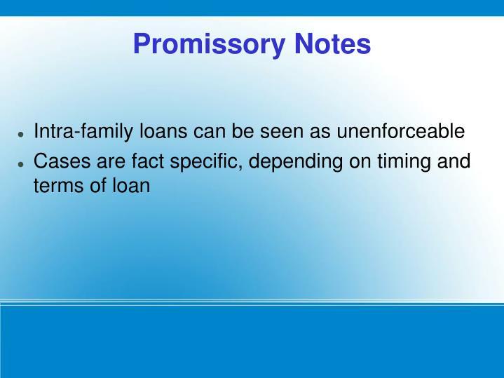Intra-family loans can be seen as unenforceable