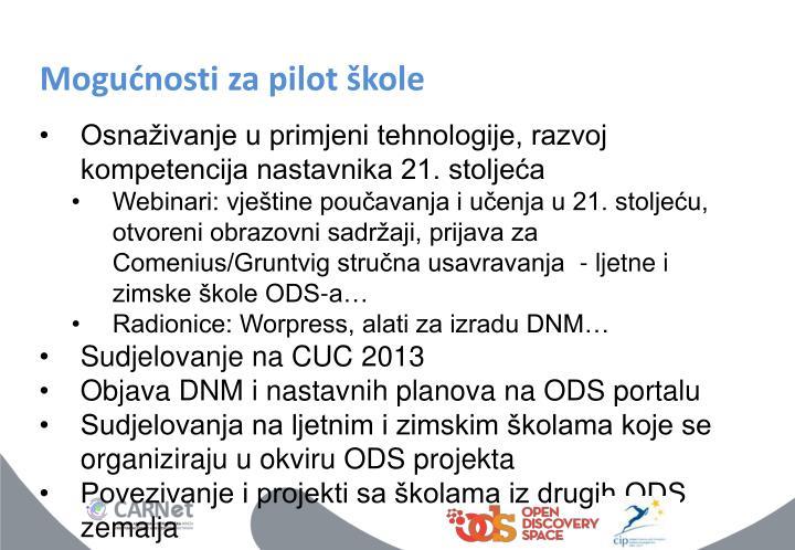 Mogućnosti za pilot škole