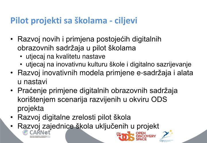 Pilot projekti sa školama - ciljevi