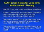 accp 8 key points for long term antithrombotic therapy