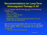 recommendations for long term anticoagulant therapy in af2