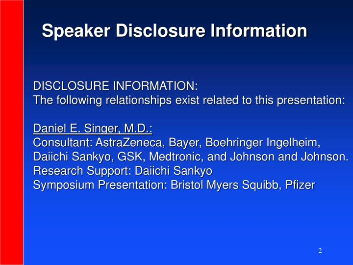 Speaker Disclosure Information
