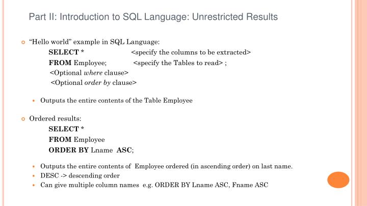 Part II: Introduction to SQL Language: Unrestricted Results