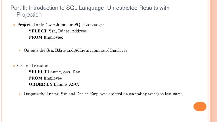 Part II: Introduction to SQL Language: Unrestricted Results with Projection