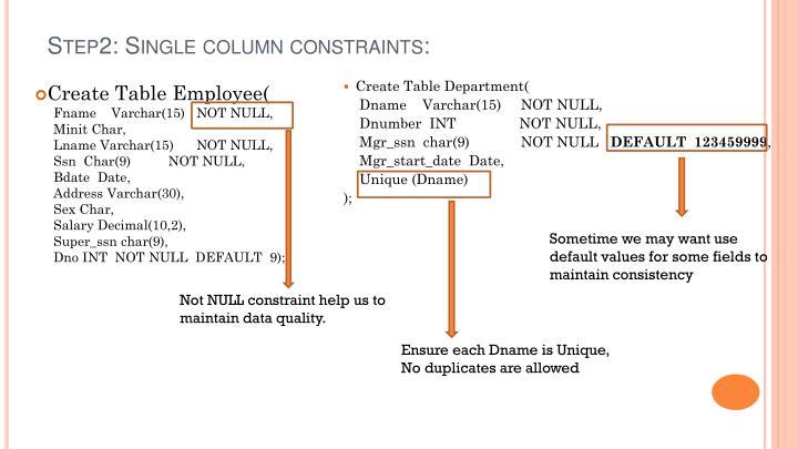 Step2: Single column constraints: