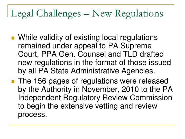 Legal Challenges – New Regulations