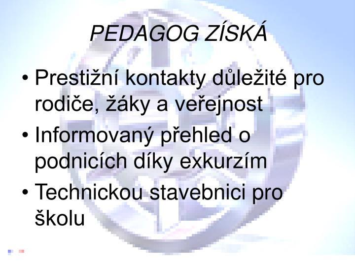 PEDAGOG ZÍSKÁ