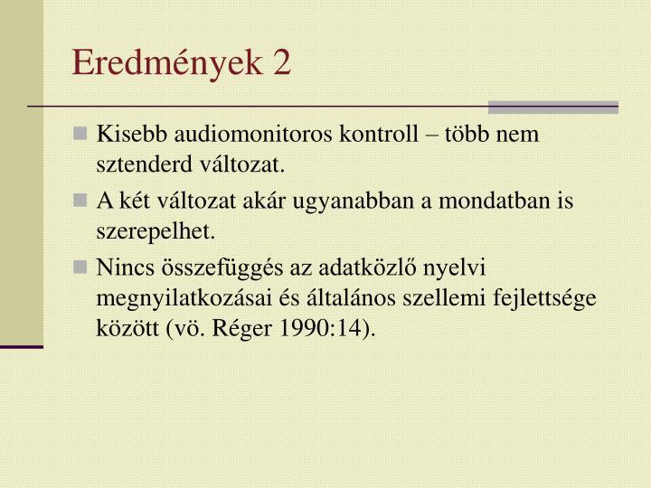 Eredmények 2