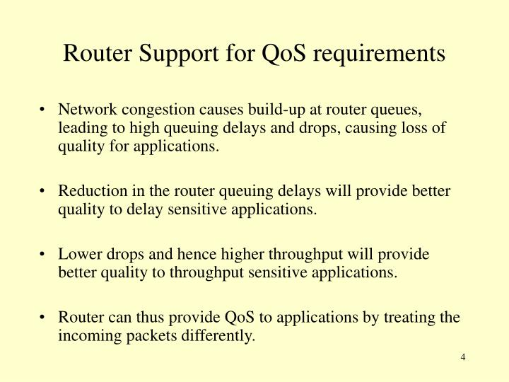 Router Support for QoS requirements